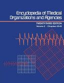 Encyclopedia Of Medical Organizations And Agencies : ...