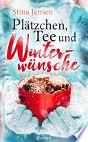 Pl  tzchen  Tee und Winterw  nsche