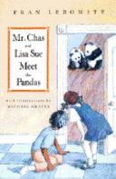 Mr Chas And Lisa Sue Meet The Pandas book