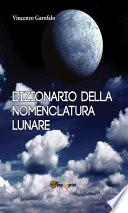 Dizionario della nomenclatura lunare