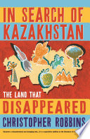 In Search of Kazakhstan