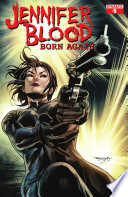 Jennifer Blood: Born Again #5 : mysterious benefactor's agenda becomes clear, jen and her...