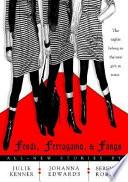 Fendi  Ferragamo  and Fangs