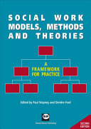 Social Work Models Methods And Theories book