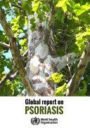 Global Report on Psoriasis