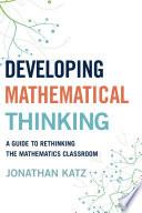 Developing Mathematical Thinking