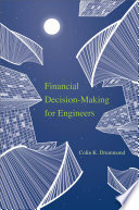 Financial Decision Making For Engineers