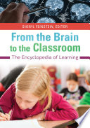 From the Brain to the Classroom  The Encyclopedia of Learning
