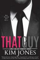That Guy : ...