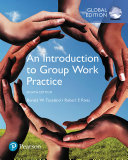 An Introduction to Group Work Practice  Global Edition