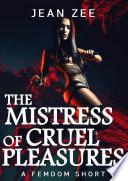 The Mistress of Cruel Pleasures