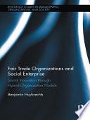 Fair Trade Organizations And Social Enterprise