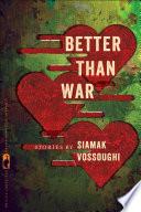 Better Than War A Diverse Set Of Iranian