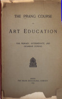 The Prang Course in Art Education for Primary  Intermediate  and Grammar Schools