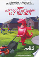 Your Next-Door Neighbor Is a Dragon Outside The Internet Your Next Door Neighbor