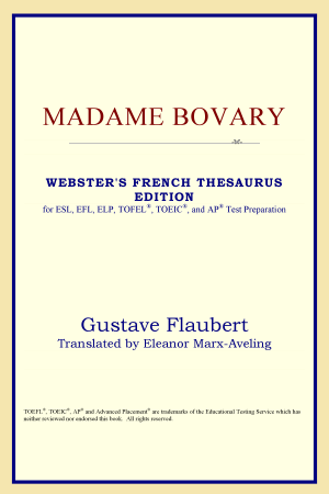 Madame Bovary: Webster's French Thesaurus - ISBN:9780497255664