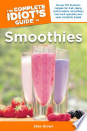 The Complete Idiot S Guide To Smoothies