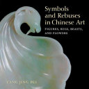 Symbols and Rebuses in Chinese Art