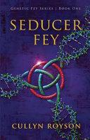 Seducer Fey