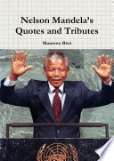 Nelson Mandela   s Quotes and Tributes