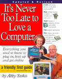 It s Never Too Late to Love a Computer