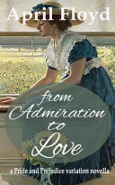 From Admiration to Love