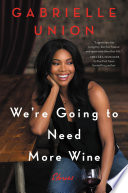 We re Going to Need More Wine Book PDF