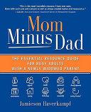 Mom Minus Dad