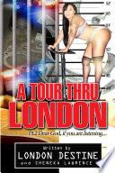 A Tour Thru London pt 2