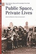 Public Space  Private Lives
