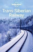 Lonely Planet Trans Siberian Railway