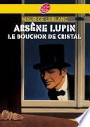 Ars  ne Lupin  le bouchon de cristal   Texte int  gral