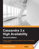 Cassandra 3 x High Availability