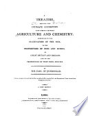 A Treatise Shewing the Intimate Connection that Subsists Between Agriculture and Chemistry