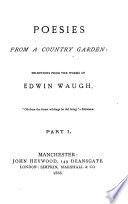 Poesies from a country garden  selections from the works of E  Waugh