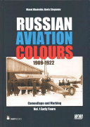 Russian Aviation Colours 1909 1922