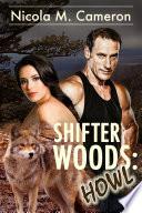 Shifter Woods: Howl