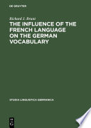 The Influence of the French Language on the German Vocabulary