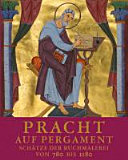 Pracht auf Pergament