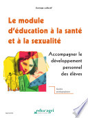 Le module d   ducation    la sant   et    la sexualit