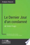 Le Dernier Jour d un condamn   de Victor Hugo  Analyse approfondie