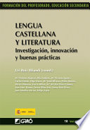 Lengua Castellana y Literatura. Investigación, innovación y buenas prácticas