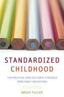 Standardized childhood