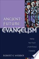 Ancient Future Evangelism