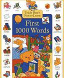 Teddy Bear s Fun to Learn First 1000 Words