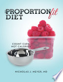 The Proportionfit Diet Count Cups Not Calories