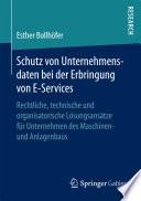 Schutz von Unternehmensdaten bei der Erbringung von E-Services