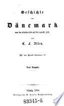 Geschichte von Dänemark von der ältesten bis auf die neueste Zeit