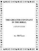 The Greater Covenant in the Bible