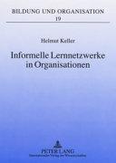 Informelle Lernnetzwerke in Organisationen